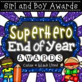 End of Year Awards - Superhero Theme (Editable and PDF)