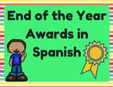 End of Year Awards in Spanish (Certificados para el final del año escolar)