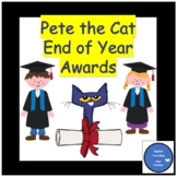 End of Year Awards with Pete the Cat - Awards and Certificates
