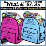 End of Year Backpack Book: End of Year Reflection, End of