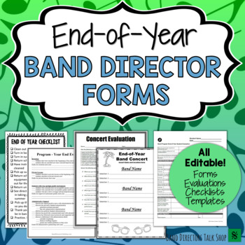 End of Year Band Director Forms