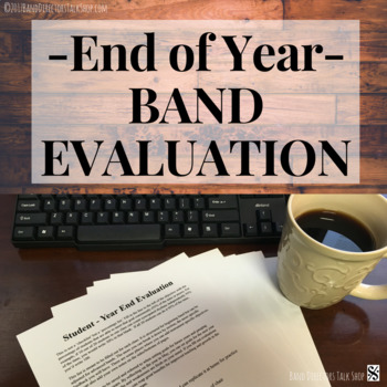 End-of-Year Band Evaluation FREEBIE
