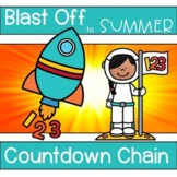 End of School Year Countdown Chain Blast Off to Summer