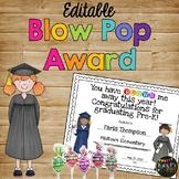 End of Year Award Blow Pop or Gum Graduation Certificate {Editable}