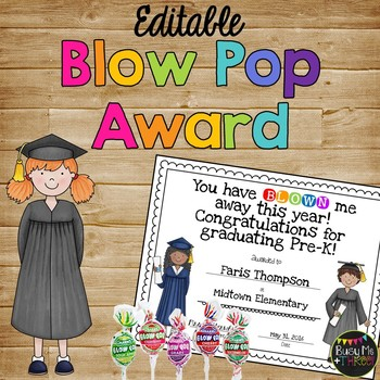 End of Year Blow Pop or Gum Graduation Certificate {Editable}