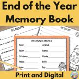 End of Year Memory Book ~ No Prep Printable and Digital Versions