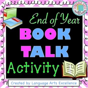 """End of Year """"Book Talk"""" Activity"""