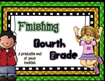 End of Year Booklet: Fourth Grade