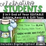 End of Year Awards | EDITABLE Bubble Tags