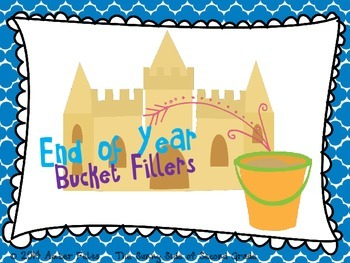 End of Year Bucket Filler Notes FULL SET