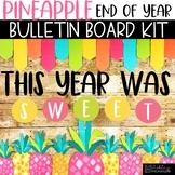 End of Year Bulletin Board Kit - Sweet Pineapple Theme