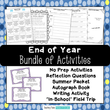 End of Year Bundle - No Prep Activities, Letter Writing, Reflections, and More