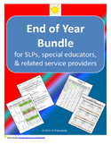 End of Year Bundle ~~ for SLPs, Special Educators, and Rel