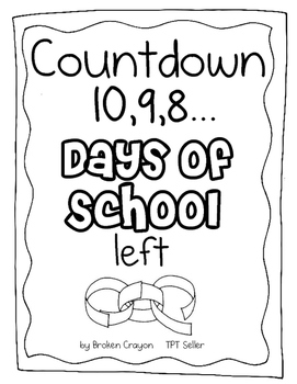 End of Year COUNTDOWN, 10 Days of School left