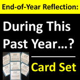 End-of-Year Card Set Group Activity or Writing Prompts for Homeroom / Reflection