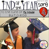 End of Year Celebration/ Graduation Song - My House