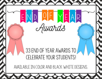 End of Year Certificates and Awards