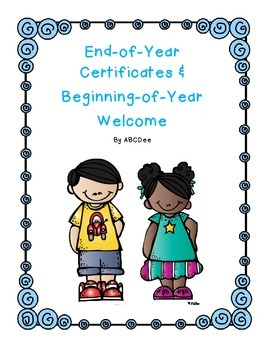 End of Year Certificates and Beginning of Year Welcome