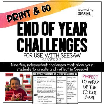 End of Year Challenges | For Use with Seesaw