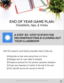 End of Year Checklists & Classroom Close Out Plan
