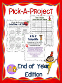 End of Year Pick A Project Writing Activities, Choice Boards, Rubric