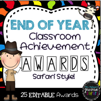 End of Year Classroom Achievement Awards-Safari Style!