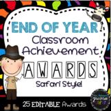 End of Year Classroom Achievement Awards-Safari Style!