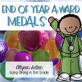 End of Year Classroom Award MEDALS - Editable Medals Included!