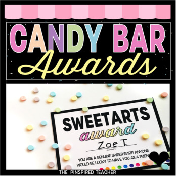 End of Year Classroom Candy Bar Awards- Fun Activity for the Last Day of School