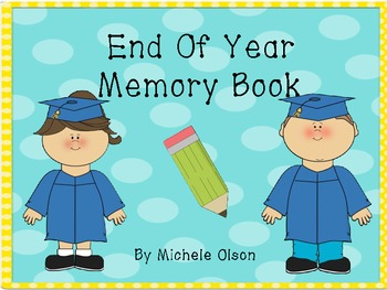 End of Year Classroom Memory Book