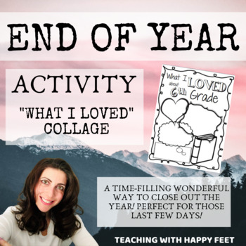 End of Year: Collage Activity