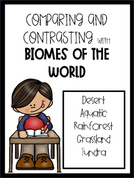 Comparing and Contrasting Biomes Pack