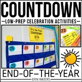 End of the Year Activities | Countdown to Summer + Low Prep End of Year Fun