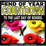 End of Year Countdown Activity Cards- 20 Activities for the Last Month of School