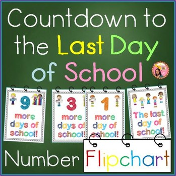 End of Year Countdown to the Last Day of School - Flipchart