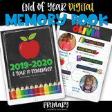 End of Year DIGITAL Class Memory Book •Primary