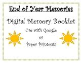 End of Year Digital Memory Book - Google Slides