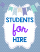 End of Year Display: Students for Hire (Resumes)