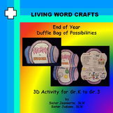 End of School Duffle Bag of Possibilities for Gr. K to Gr.3