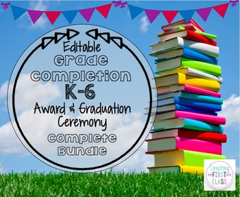 End of Year EDITABLE Candy Awards and Graduation Necessities BUNDLE