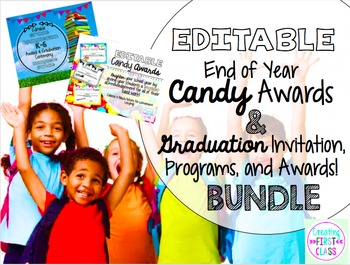 End of Year EDITABLE Candy Awards and Graduation Necessiti