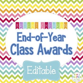 End of Year Class Awards EDITABLE {Bright Chevron}