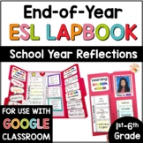 End of Year ESL Activity - Reflections Lap Book