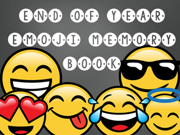 End of Year Emoji Memory Book (Grades 1-5)