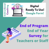 End of Year End of Program Staff Survey