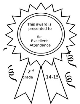 End of Year Certificate to award Excellent Attendance!