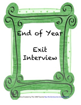 End of Year Exit Interview: Student/Teacher Year end reflection tool