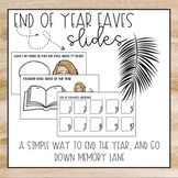 End of Year Faves Google Slides