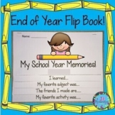 End of Year Flip Book! (End of Year Activities 3rd Grade & Below!) DOLLAR DEAL!