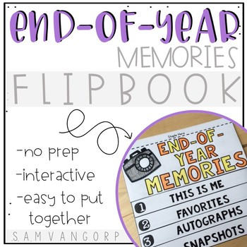 End-of-Year Flip Book (NO PREP) FREEBIE